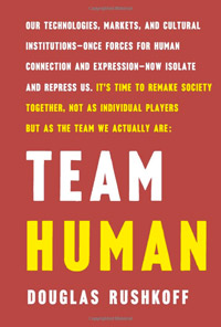 Rushkoff-TeamHuman-small